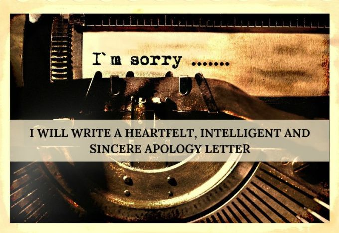 write a heartfelt, sincere and intelligent apology letter by - sincere apology letter