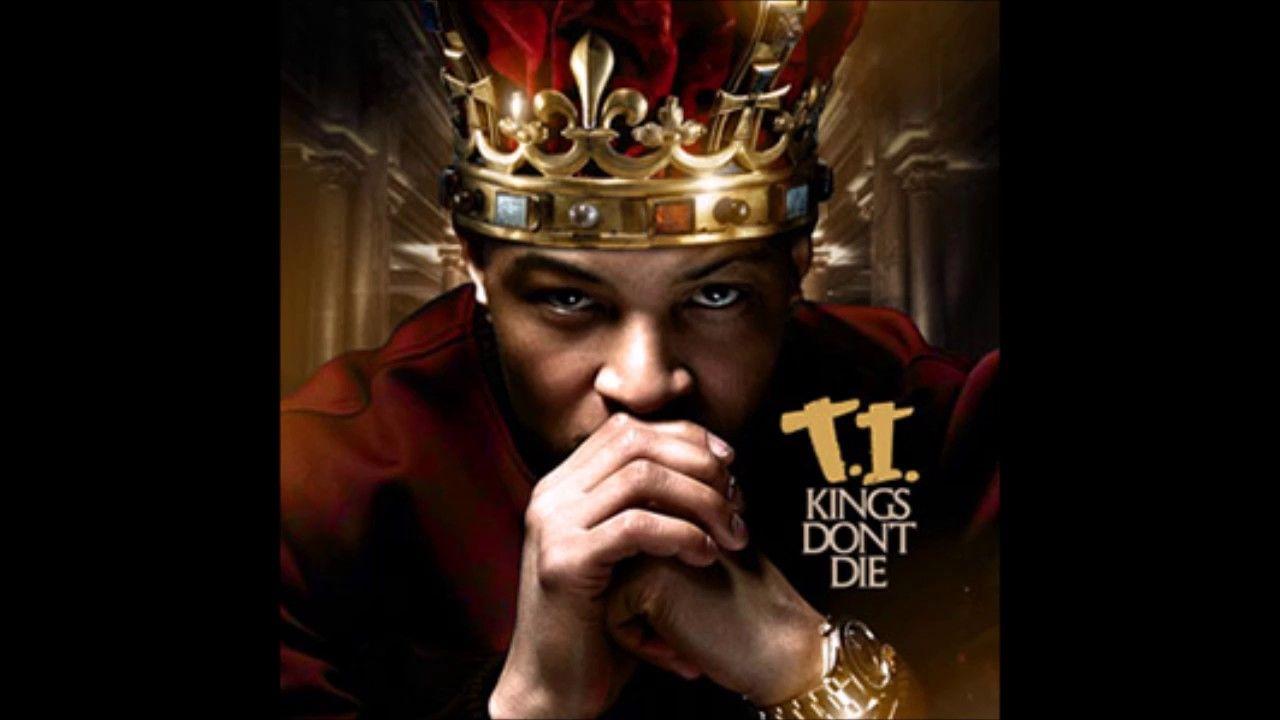 Ti kings dont die full mixtapenew 2017 billionaires ti kings dont die full mixtapenew 2017 malvernweather Images