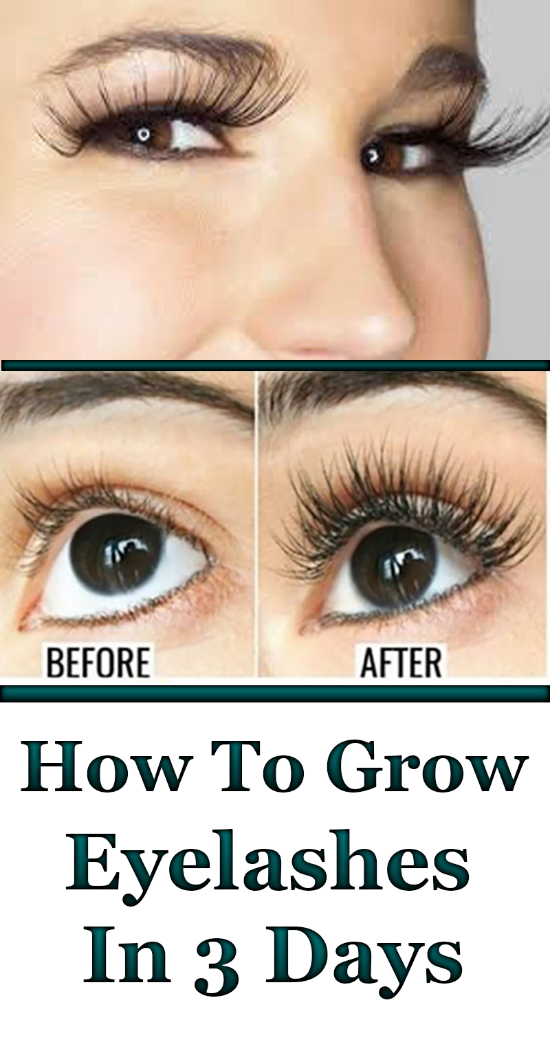 Grow Your Eyelashes In Just 3 Days   How to grow eyelashes ...