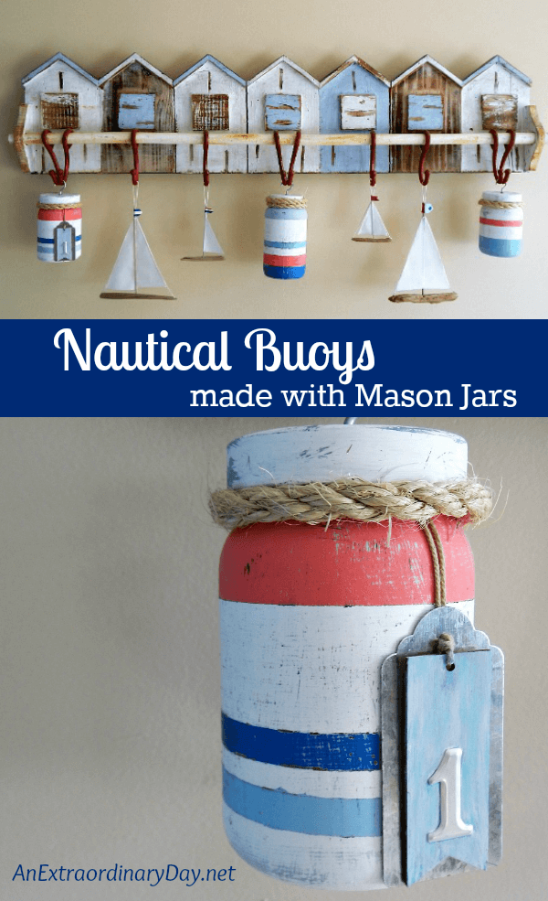 Photo of How to Make Fun Nautical Buoys with Mason Jars | An Extraordinary Day