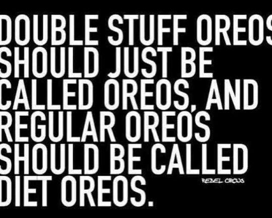 Ill Pass On The Diet Oreos Funny Quotes Funny Pictures Oreo Quotes