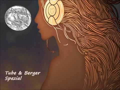 Tube & Berger Spezial - Die besten Tracks ★ - YouTube