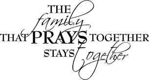 The Family That Prays Together Stays Together Families Family