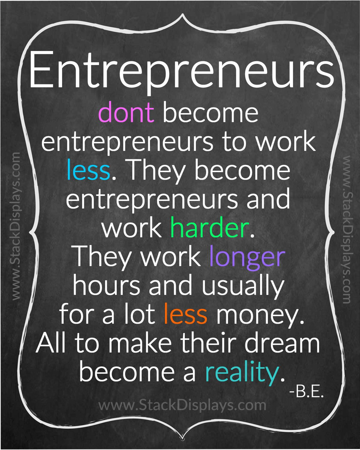 The true definition of an entrepreneur. Brought to you by ...