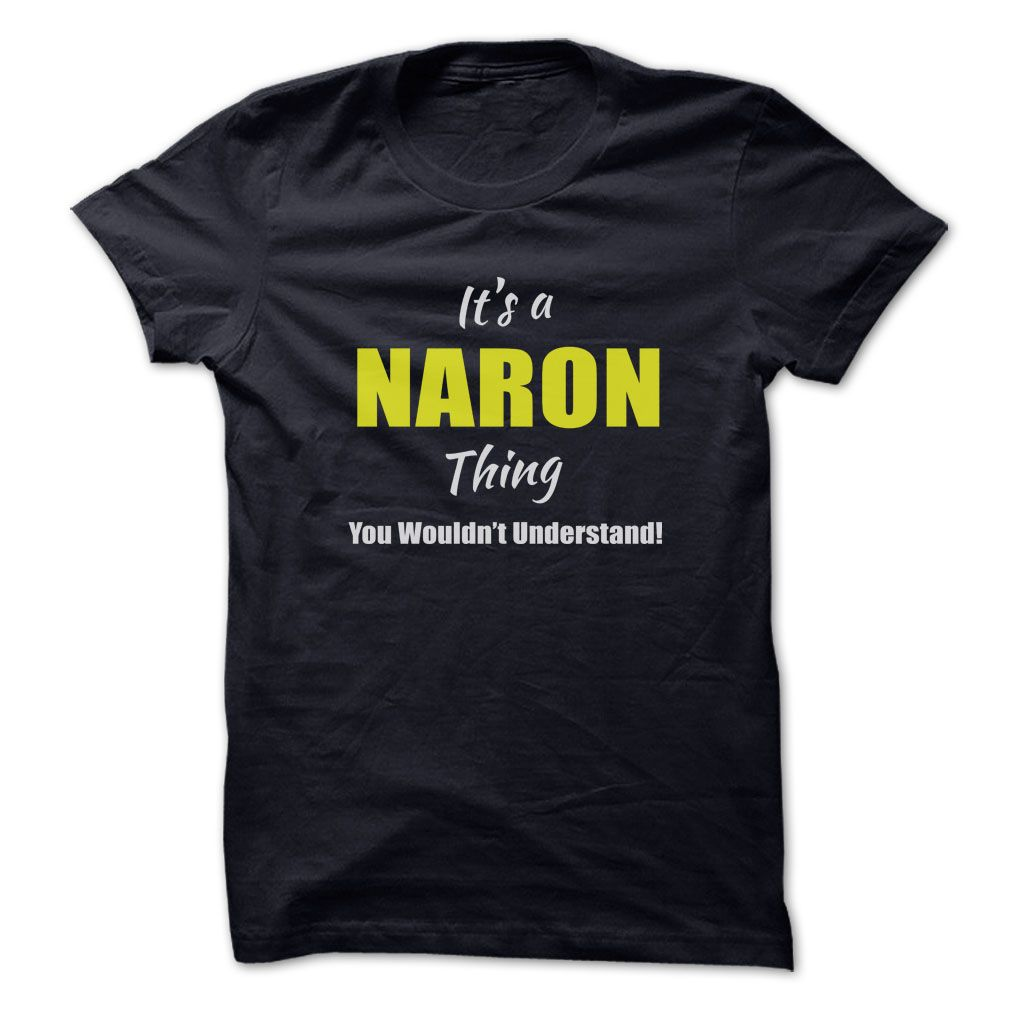 (New Tshirt Produce) Its a NARON Thing Limited Edition at Facebook Tshirt Best Selling Hoodies, Funny Tee Shirts