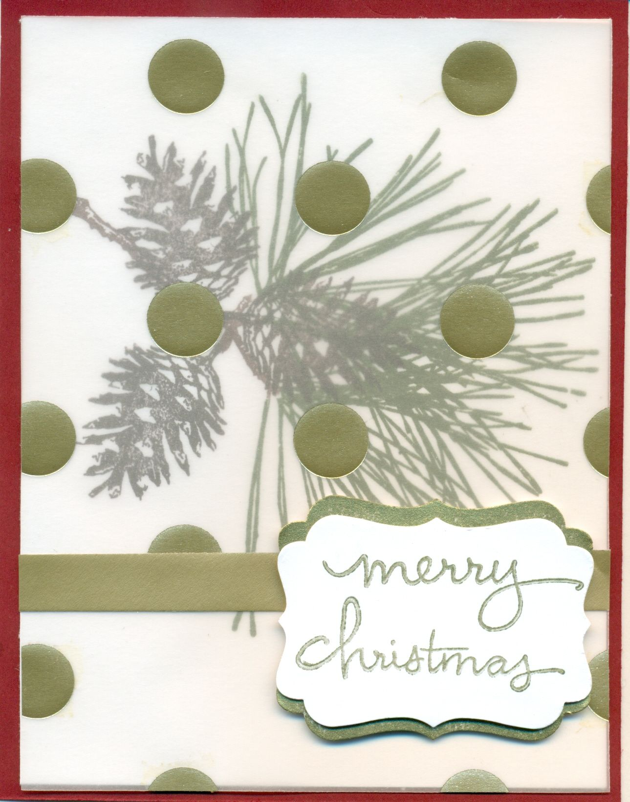 Ornamental Pine and Endless Wishes stamp sets, Fancy Gold Foil Velum paper on Cherry Cobbler