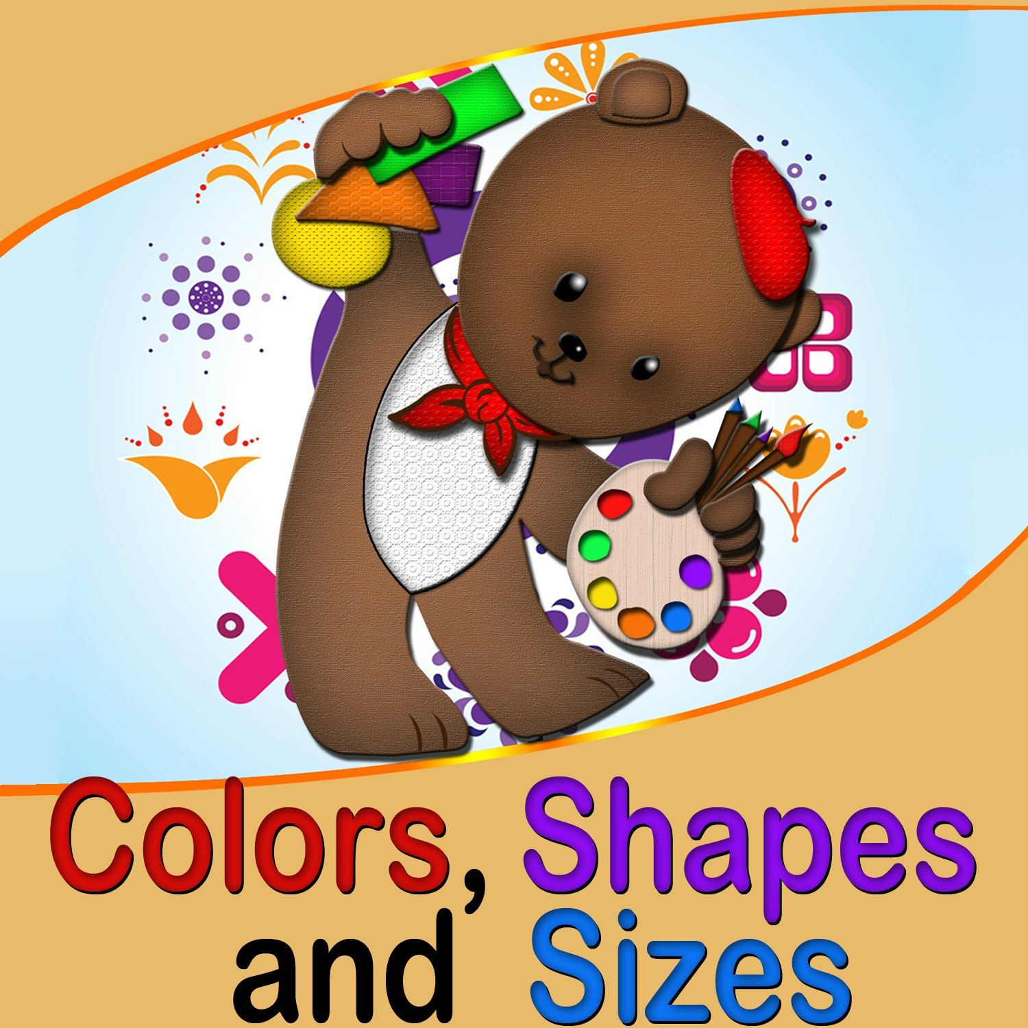Teach colors, shapes and sizes with simple and easy kids