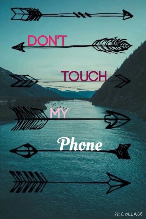 Don T Touch My Phone Dont Touch My Phone Wallpapers Phone