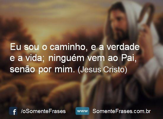 Lindas Frases De Jesus Cristo Frases De Deus Pinterest