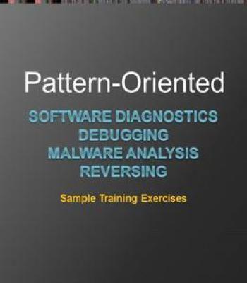 Pattern- Oriented Software Diagnostics Debugging Malware Analysis - sample analysis