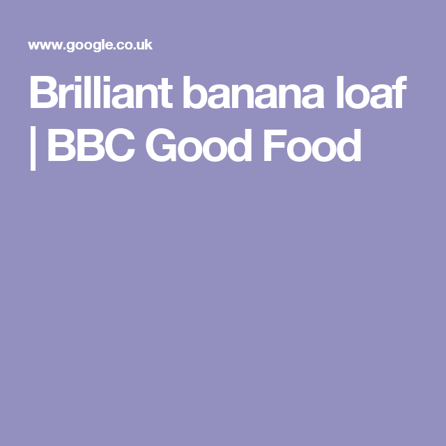 Brilliant banana loaf bbc good food recipes pinterest brilliant banana loaf bbc good food forumfinder Images