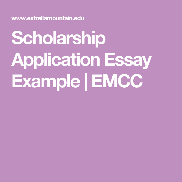 Scholarship Application Essay Example  Emcc  High School  Scholarship Application Essay Example  Emcc High School Student Essay  Examples Senior Secondary