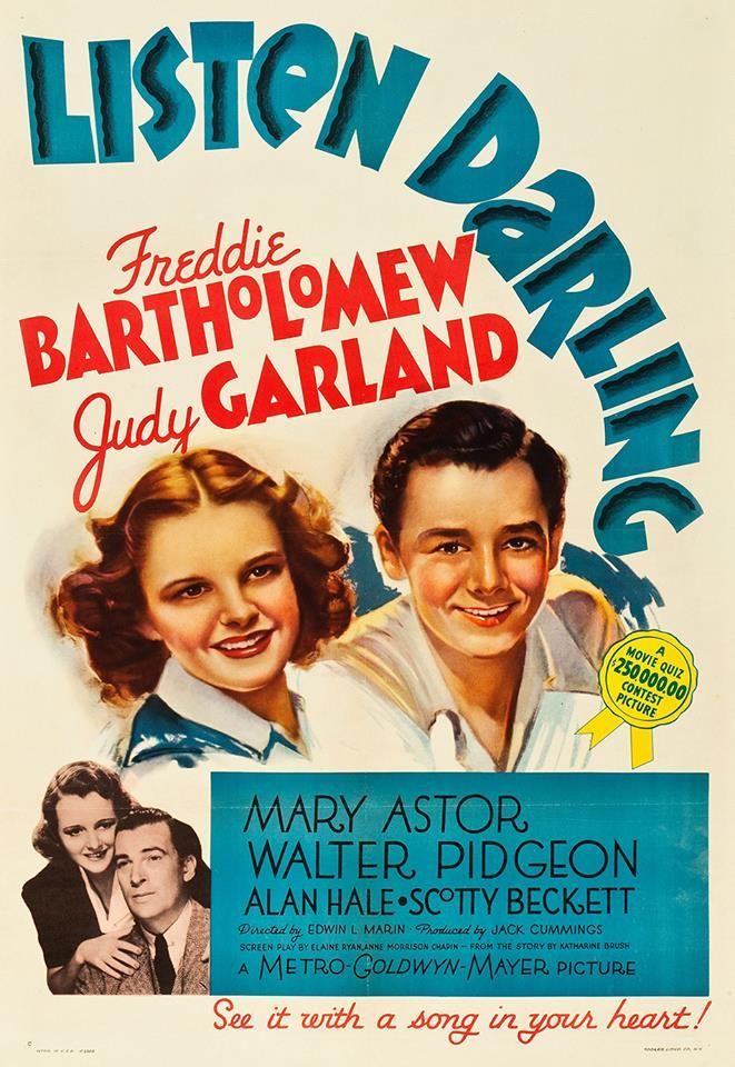 Judy Garland & Freddie Bartholomew, Listen Darling.