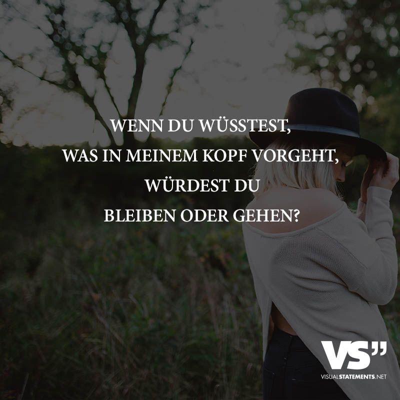 sprüche fehler bereuen Wenn du wüsstest, was in meinem Kopf vorgeht, würdest du bleiben  sprüche fehler bereuen