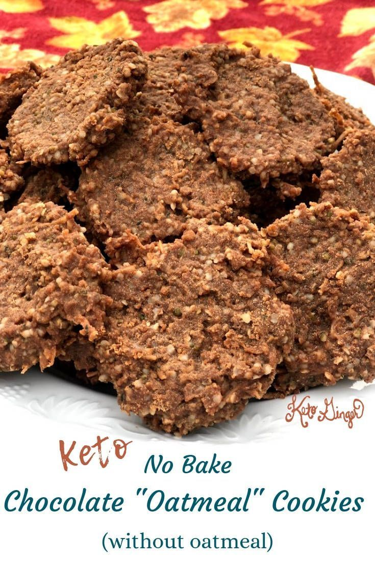 Chocolate 'Oatmeal' Cookies Recipe (without oats!) Our no-bake Keto Chocolate