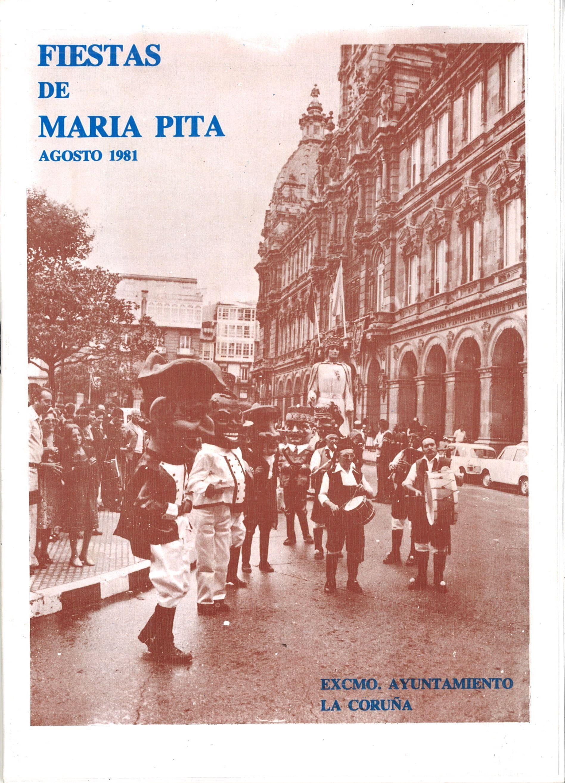 Fiestas De María Pita 1981 Agosto 1981 Excmo Ayuntamiento La Coruña A Coruña Comisión Municipal De Festas D L 1981 Gr A Coruña Fotos Fotos Viejas