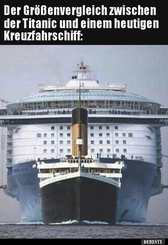 Photo of The size comparison between the Titanic and today's .. | Funny pictures…