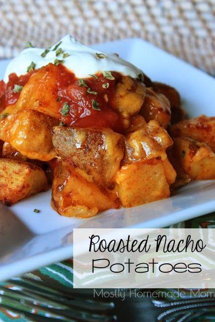 Mostly Homemade Mom - Roasted Nacho Potatoes www.mostlyhomemademom.com