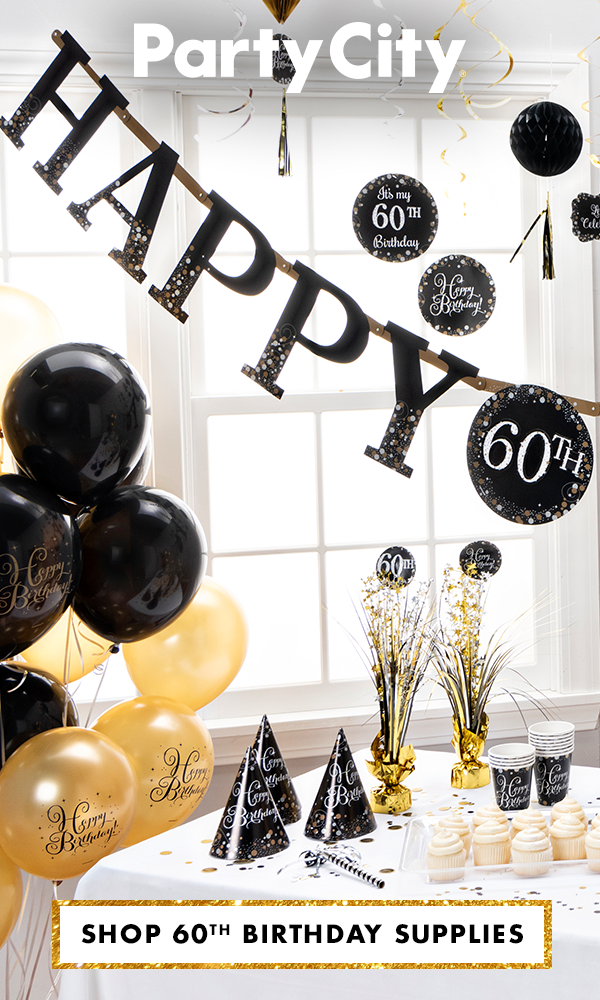 With You For Every Milestone Shop Party City For 60th Birthday