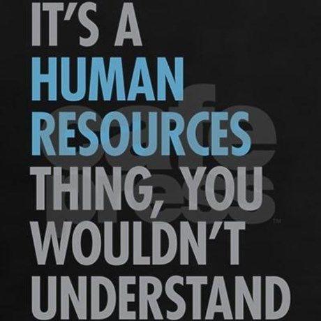 Human Resources Thing Women S Classic T Shirt Human Resources Thing T Shirt By Oddmatter