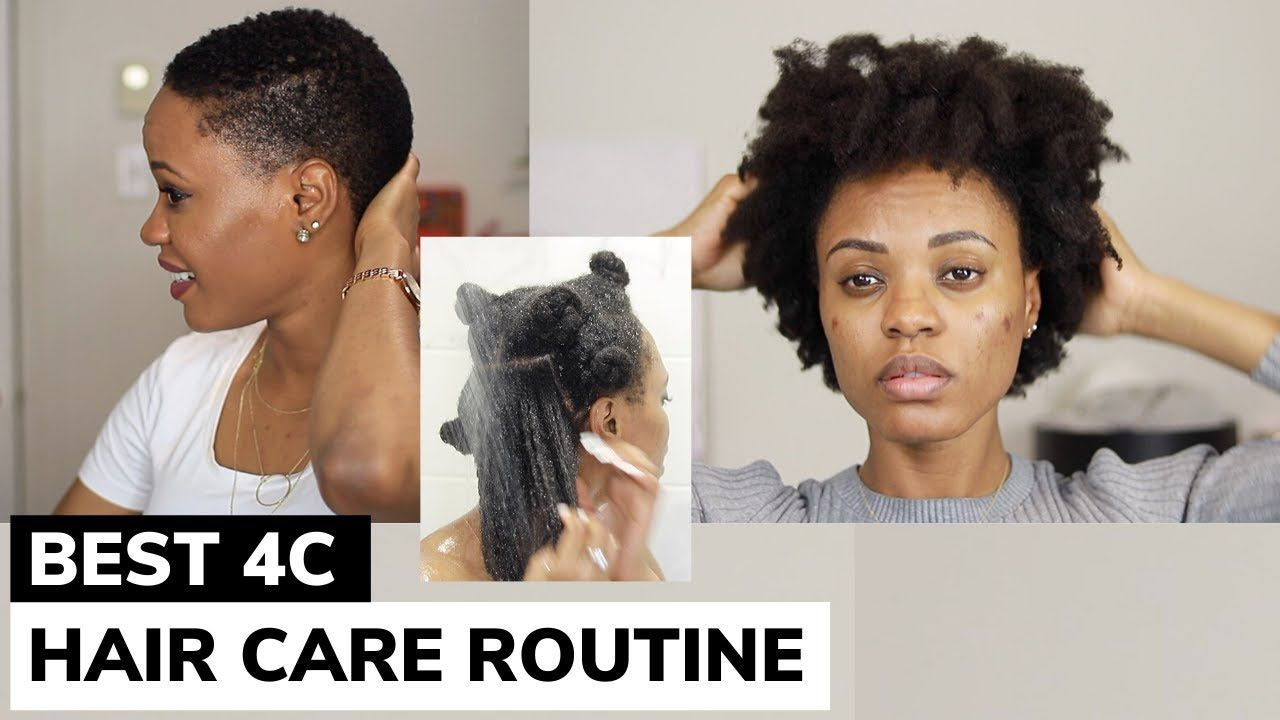 The Best Natural Hair Care Routine For 4c Hair You Will Ever Watch