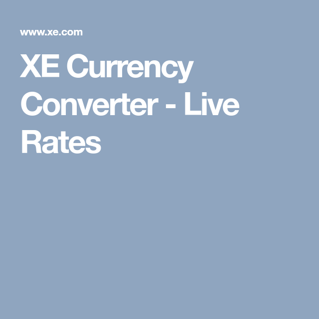 Xe Currency Converter Live Rates