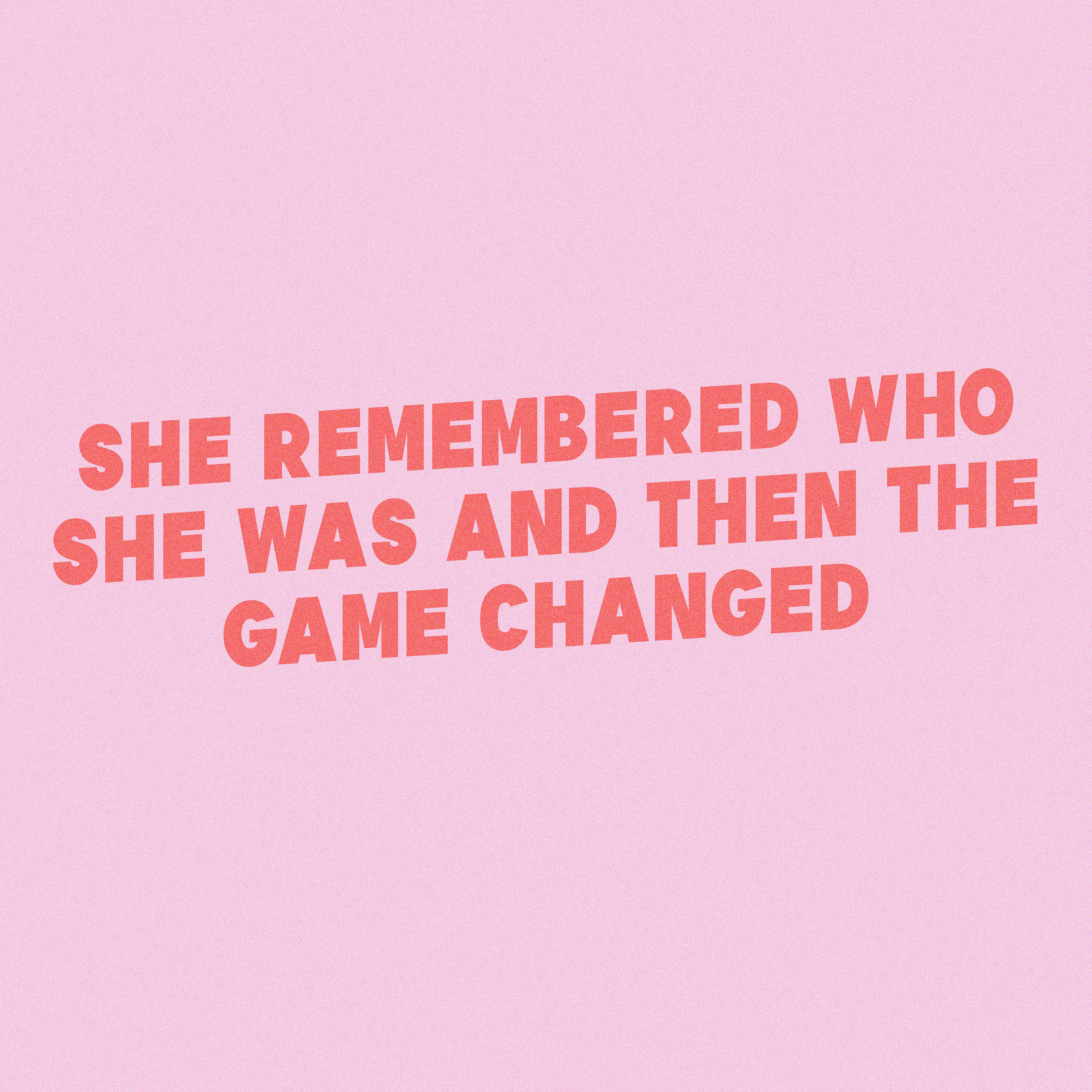 She Remembered Who She Was And Then The Game Changed By Typutopia