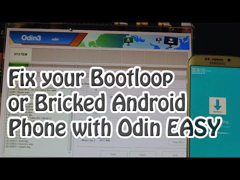 How To Fix A Bootloop Or Bricked Phone With Odin Very Easy Youtube Phone Odin Easy Youtube