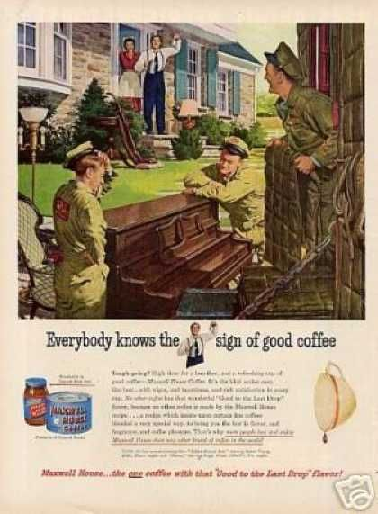 Maxwell House Ad ~ Moving Day The Last Drop Pinterest Ads - House Advertisements