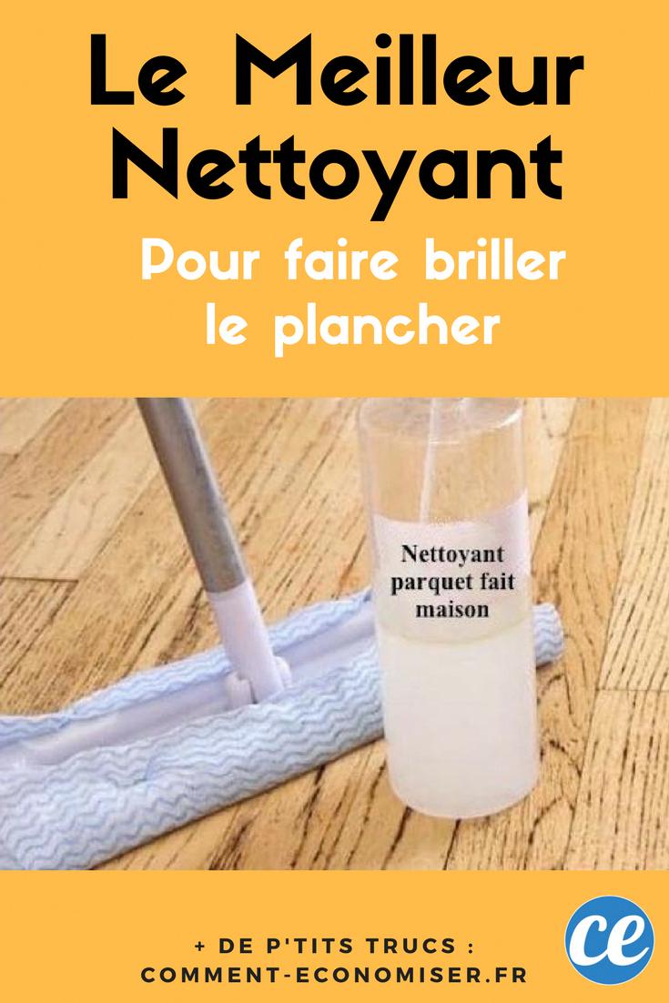 Comment Nettoyer Parquet Stratifié certainement le meilleur nettoyant pour faire briller votre