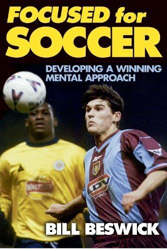 Focused for Soccer by Bill Beswick, http://www.amazon.com/dp/0736030026/ref=cm_sw_r_pi_dp_IHyctb1EAXRQ5