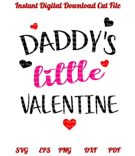 a85140eb0 Valentines day Daddy's Little Valentine cute Baby Child SVG,EPS,DXF, Png cut