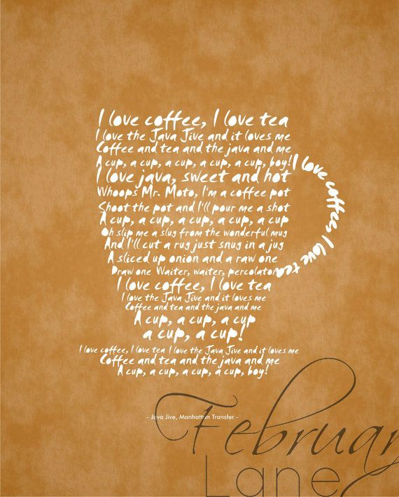 I Love Coffee Printable -8x10- Java Jive Song Lyrics