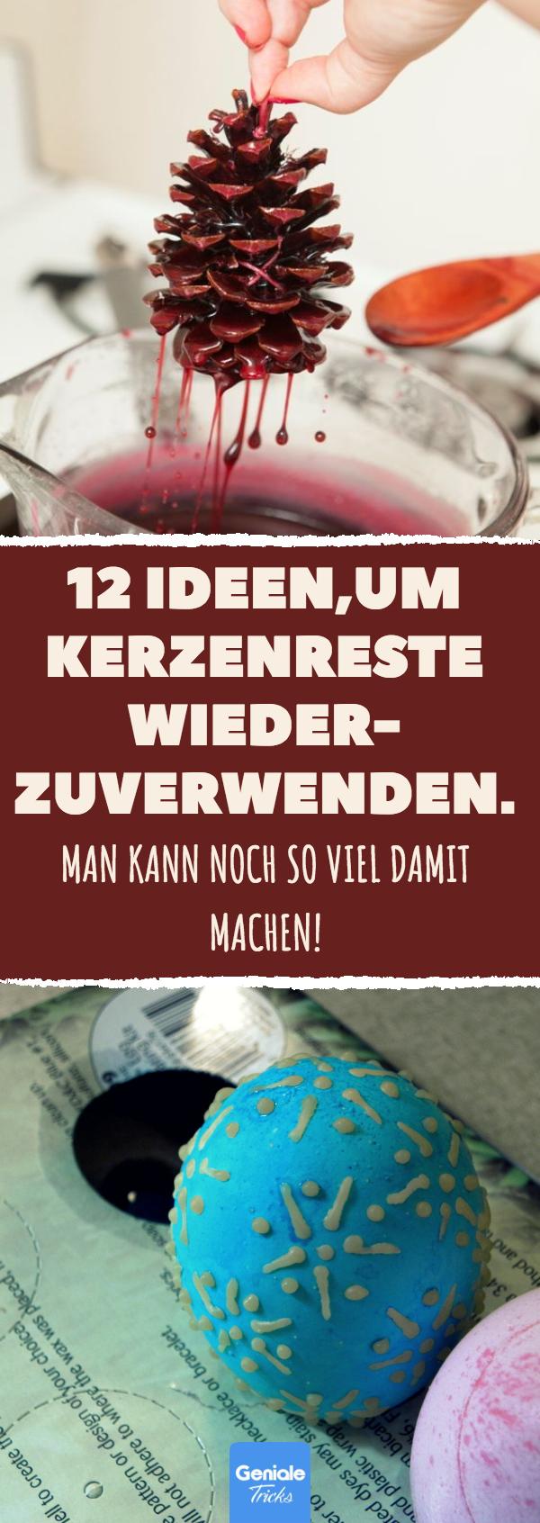 12 Ideen,um Kerzenreste wiederzuverwenden. #kerzenreste #wachsreste #upcycling #kerzen #upcyclingideen