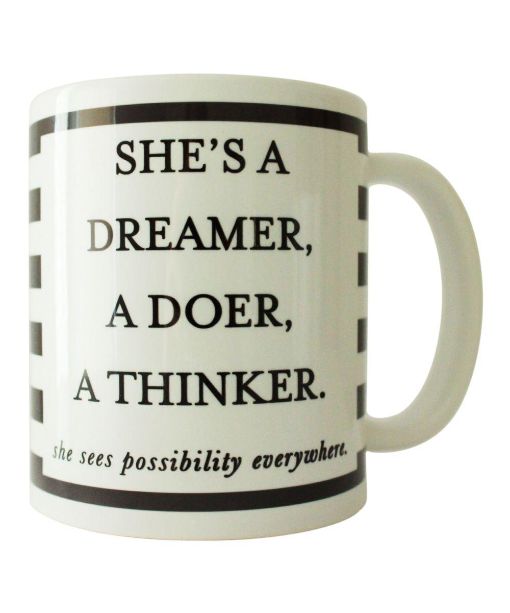 Dreamer Doer Thinker Mug Zulily The Dreamers Mugs Cool Words