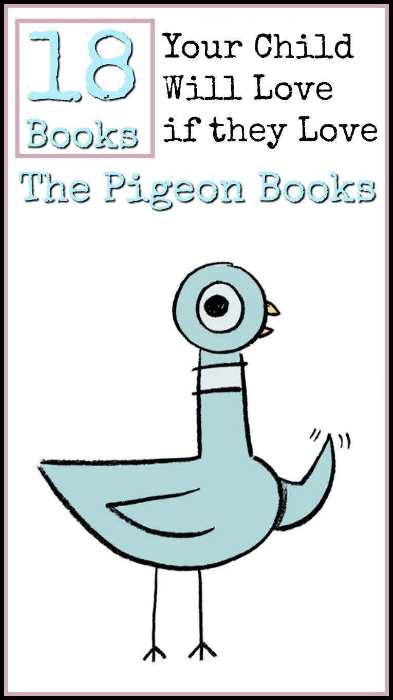 Books You Will Love If You Love The Pigeon Books Pigeon Books Mo Willems Mo Willems Pigeon
