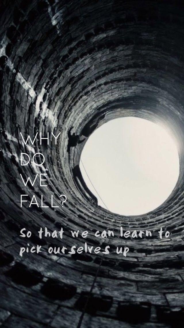 Life Lessons Batman Why Do We Fall Wallpaper Iphone 7 Comics