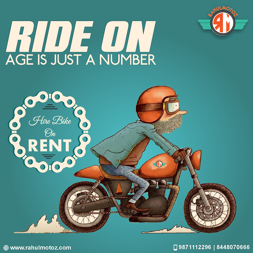 Ride On Age Is Just A Number Hire Bike On Rent For Bookings