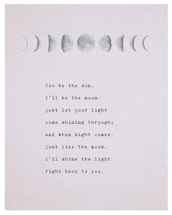 Love poem you be the sun Ill be the moon phases of the