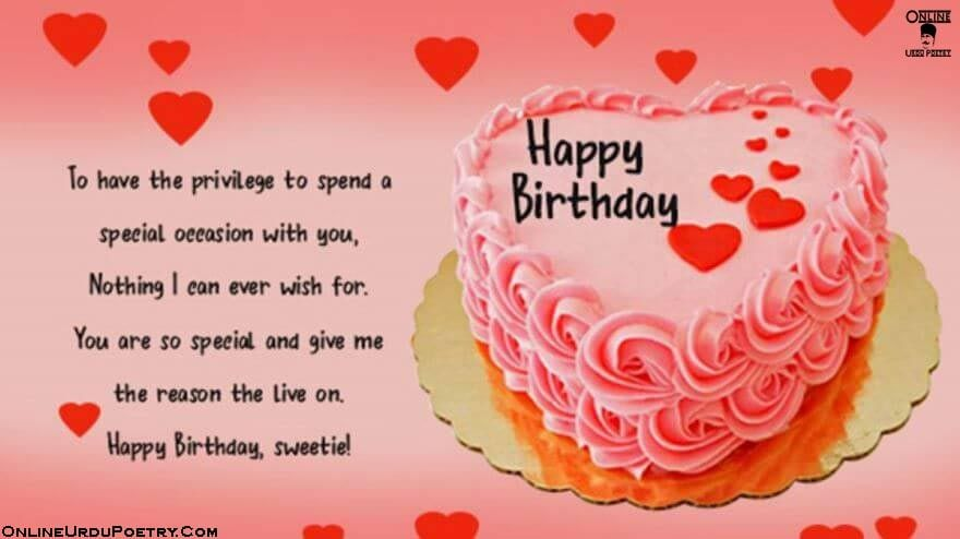 To Have The Privilege Birthday Wishes For Sweetie In Urdu Onlineurdupoetr Birthday Wishes For Her Birthday Wishes For Lover Birthday Wishes For Girlfriend