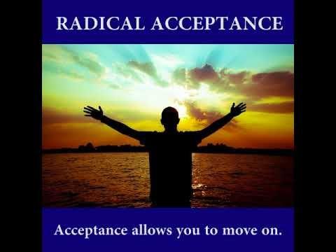 Dbt Distress Tolerance Skill 6 Radical Acceptance Radical Acceptance Distress Tolerance Skills Distress Tolerance