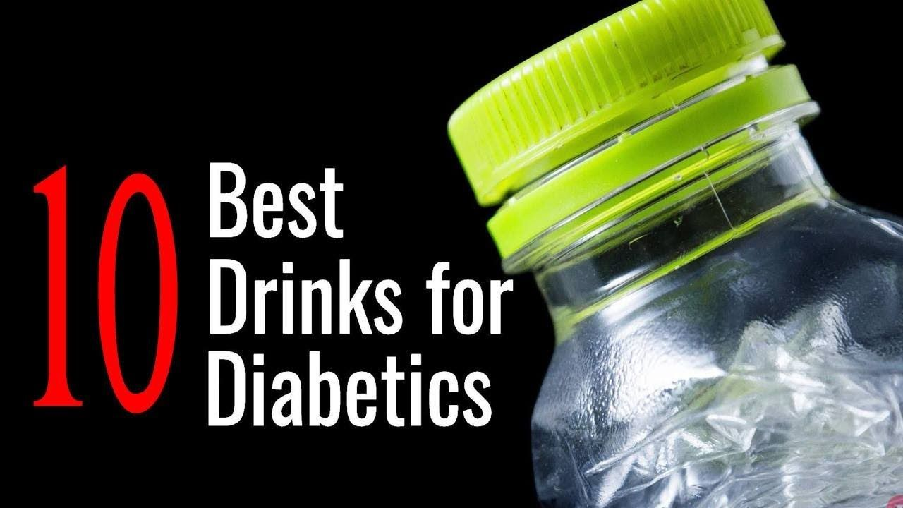 10 Best And Worst Drinks For Diabetics What Can I Drink If I Have Diabetes Youtube Diabetic Drinks Diabetes Care Drinks