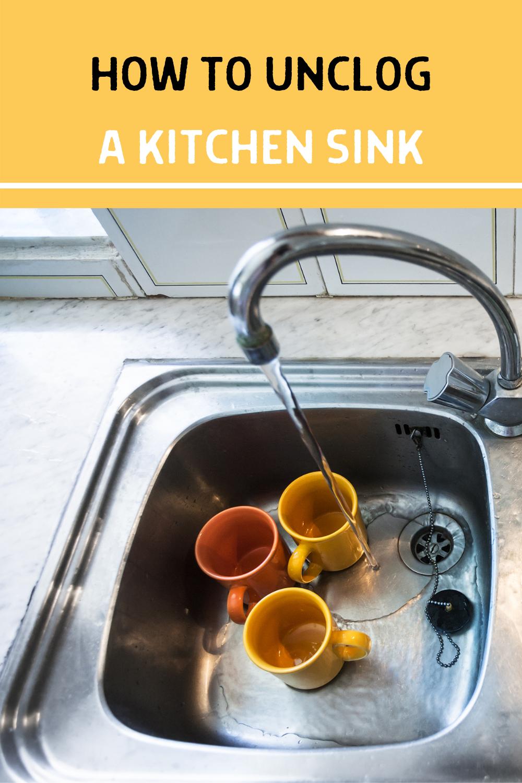 How To Unclog A Kitchen Sink In 2020 Kitchen Sink Sink Unclog