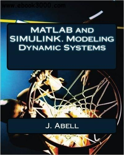 MATLAB and SIMULINK  Modeling Dynamic Systems | books | Block