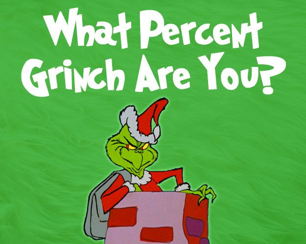 what percent grinch are you quizzes buzzfeedgrinch christmasquizesmovie