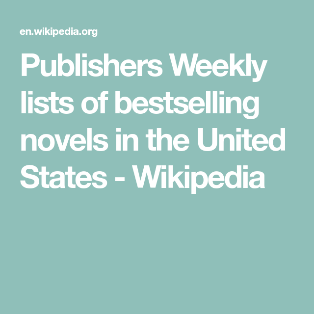 Publishers Weekly Lists Of Bestselling Novels In The United States