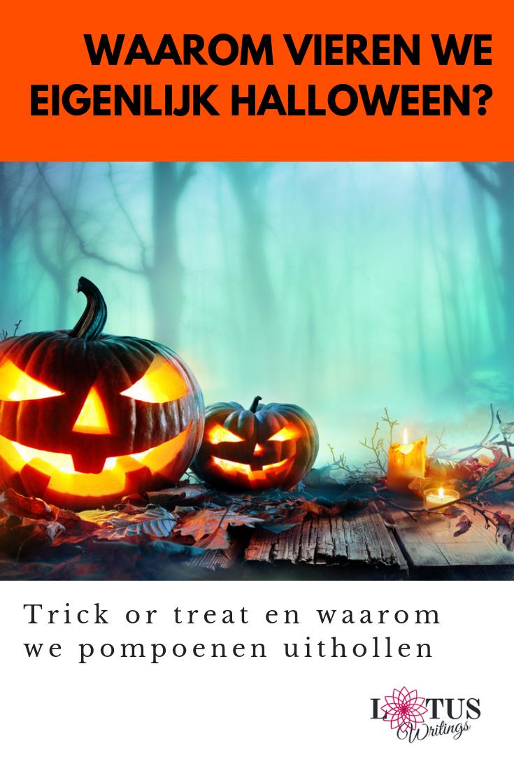Wat Vieren Mensen Met Halloween.Waaro Vieren We Halloween Incl 15 Beste Uittips 2018