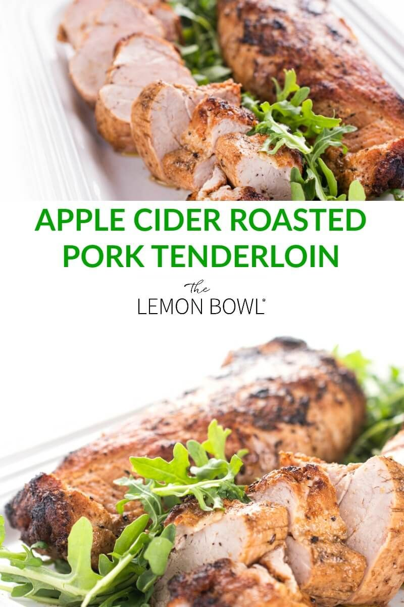 Perfectly tender every time, you're going to love this easy and fool-proof apple cider roasted pork tenderloin recipe! #Pork #Cider #FallRecipes #FallFlavors #AppleCider #porktenderloinrecipes