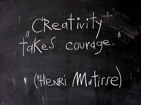 """Creativity takes courage"" Henri Matisse"