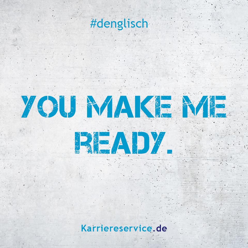 Redewendung: Du machst mich fertig. | Karriereservice.de